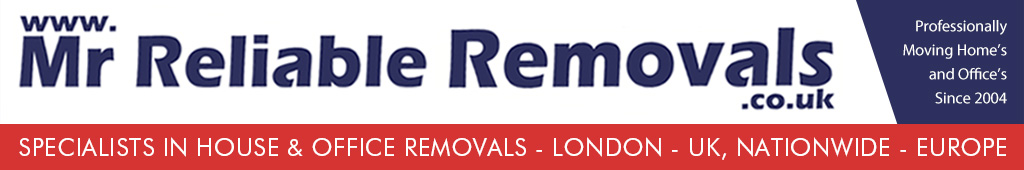 www.mrreliableremovals.co.uk, Specialists in Home and Office Removals, London / Surrey / Sussex / Essex / Kent - UK, Nationwide - Europe, Call on 0800 083 0543 or on 0794 087 8032.